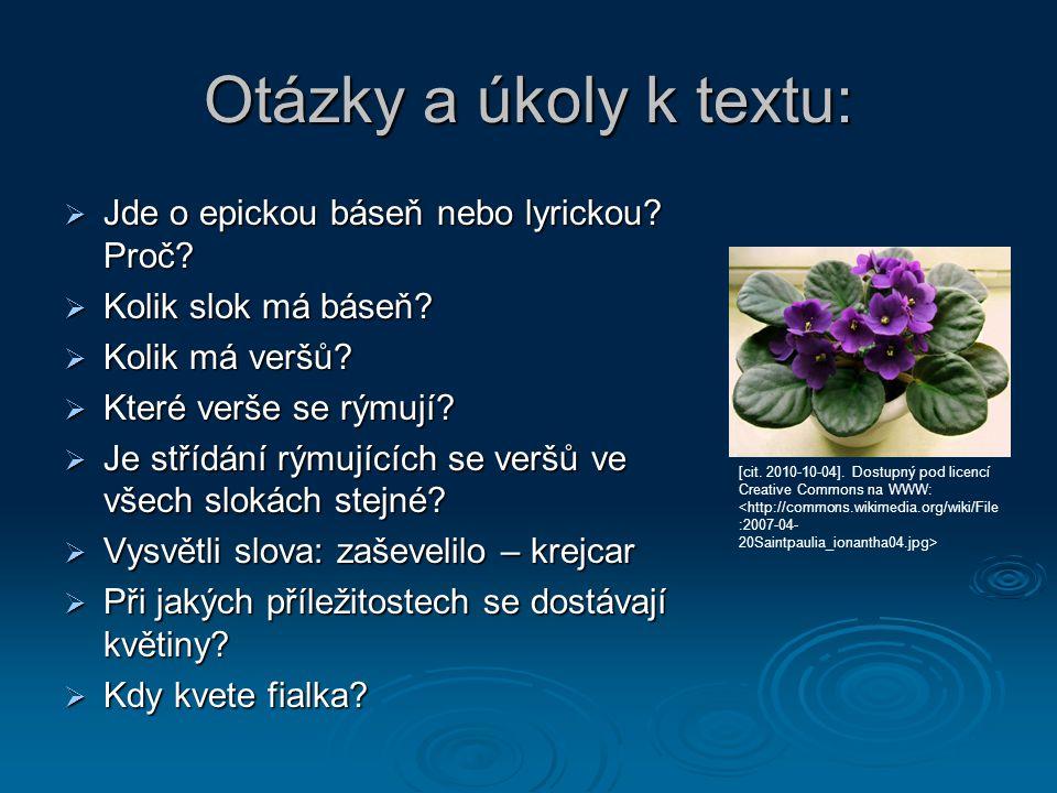 Otázky a úkoly k textu:  Jde o epickou báseň nebo lyrickou.