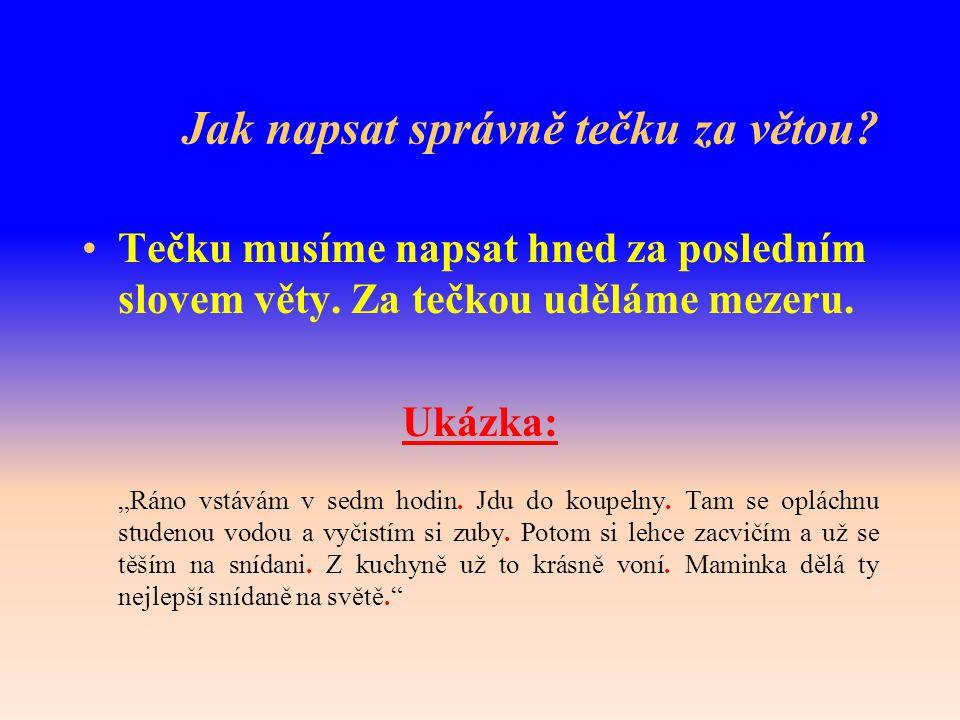 Název: Jak správně psát VY_32_inovace_VT5_04 Oblast: Výpočetní technika Stručná anotace: Popis psaní jednoduchého dokumentu.