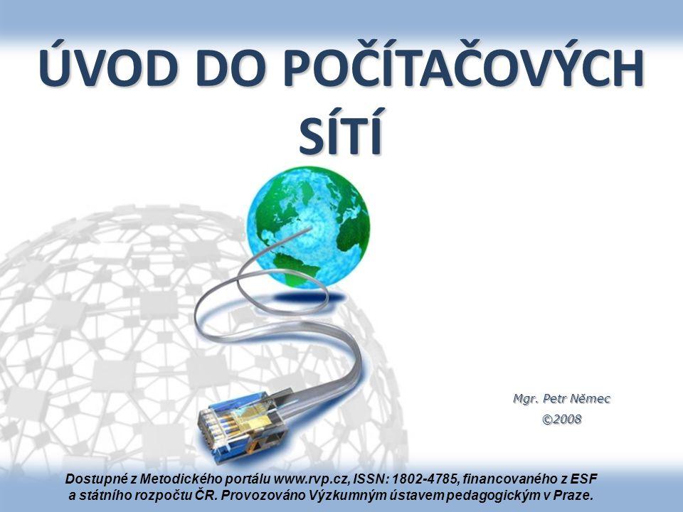 Mgr. Petr Němec Co je to počítačová síť Soustava vzájemně propojených počítačů a periferií