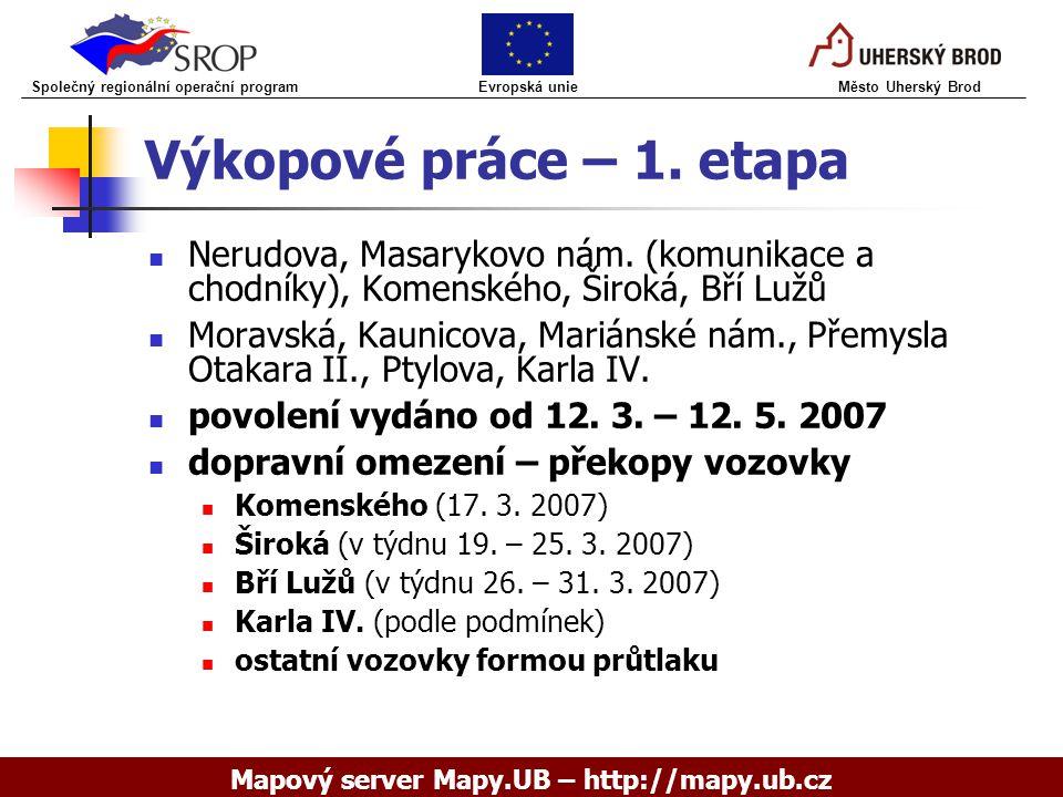Výkopové práce – 1.etapa Nerudova, Masarykovo nám.