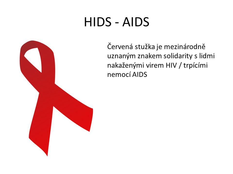 HIDS - AIDS Červená stužka je mezinárodně uznaným znakem solidarity s lidmi nakaženými virem HIV / trpícími nemocí AIDS