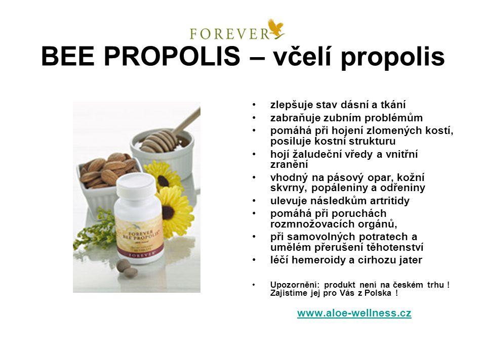 BEE PROPOLIS – včelí propolis zlepšuje stav dásní a tkání zabraňuje zubním problémům pomáhá při hojení zlomených kostí, posiluje kostní strukturu hojí