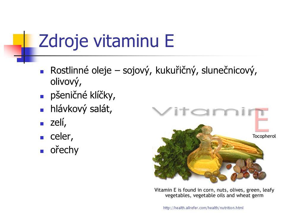Zdroje vitaminu E Rostlinné oleje – sojový, kukuřičný, slunečnicový, olivový, pšeničné klíčky, hlávkový salát, zelí, celer, ořechy http://health.allre