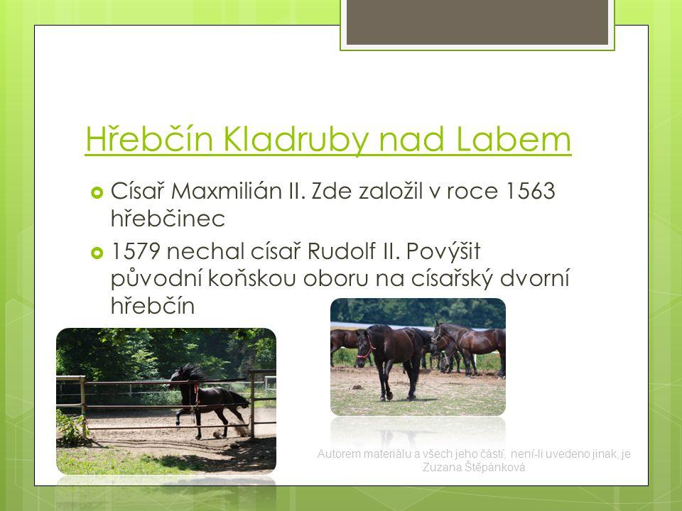 Hřebčín Kladruby nad Labem  Císař Maxmilián II.