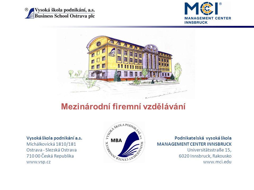 Mezinárodní firemní vzdělávání Vysoká škola podnikání a.s.