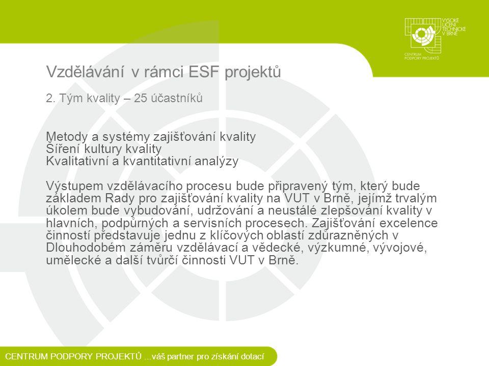 Vzdělávání v rámci ESF projektů 2.