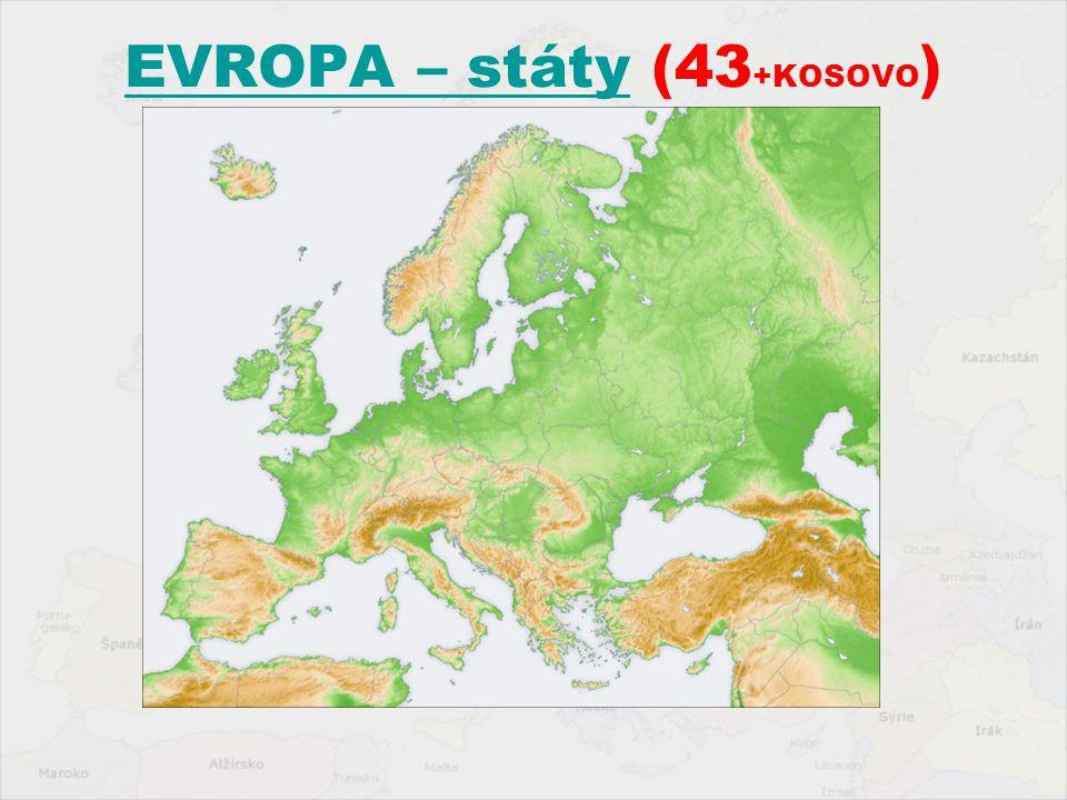 EVROPA – státyEVROPA – státy (43 +KOSOVO )