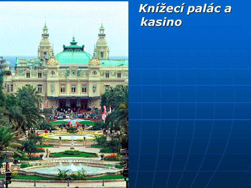 Knížecí palác a kasino Knížecí palác a kasino