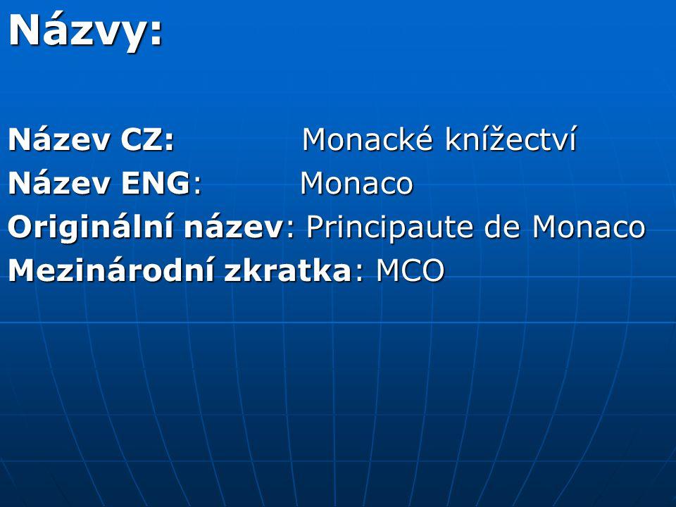 Názvy: Název CZ: Monacké knížectví Název ENG: Monaco Originální název: Principaute de Monaco Mezinárodní zkratka: MCO