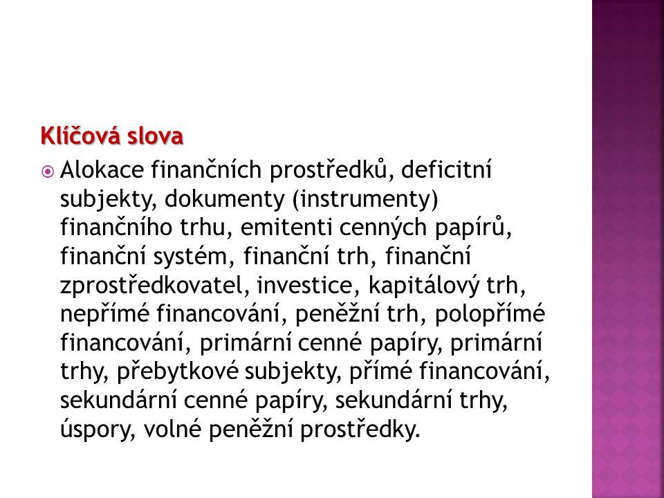 Pojetí finančních zprostředkovatelů v české legislativě  Právní úprava v České republice rozlišuje pojmy investiční zprostředkovatel a institucionální investor.