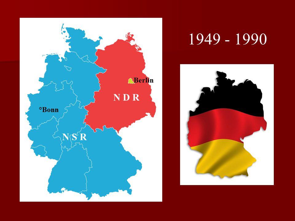 Berlín N D R °Bonn N S R 1949 - 1990