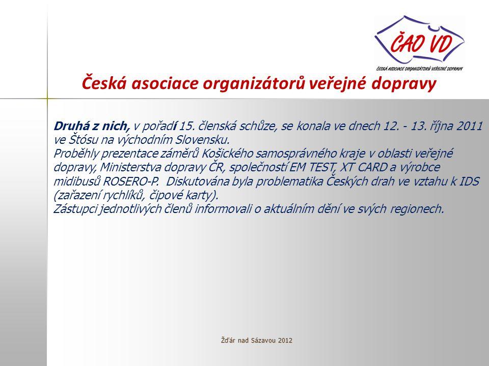 Česká asociace organizátorů veřejné dopravy Druhá z nich, v pořadí 15.
