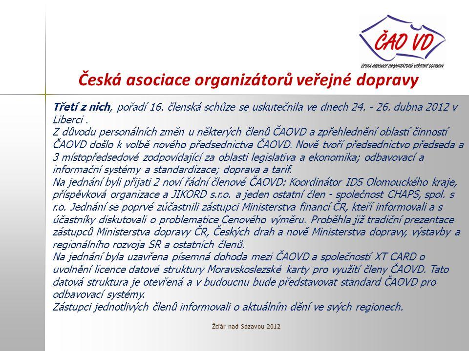 Česká asociace organizátorů veřejné dopravy Třetí z nich, pořadí 16.