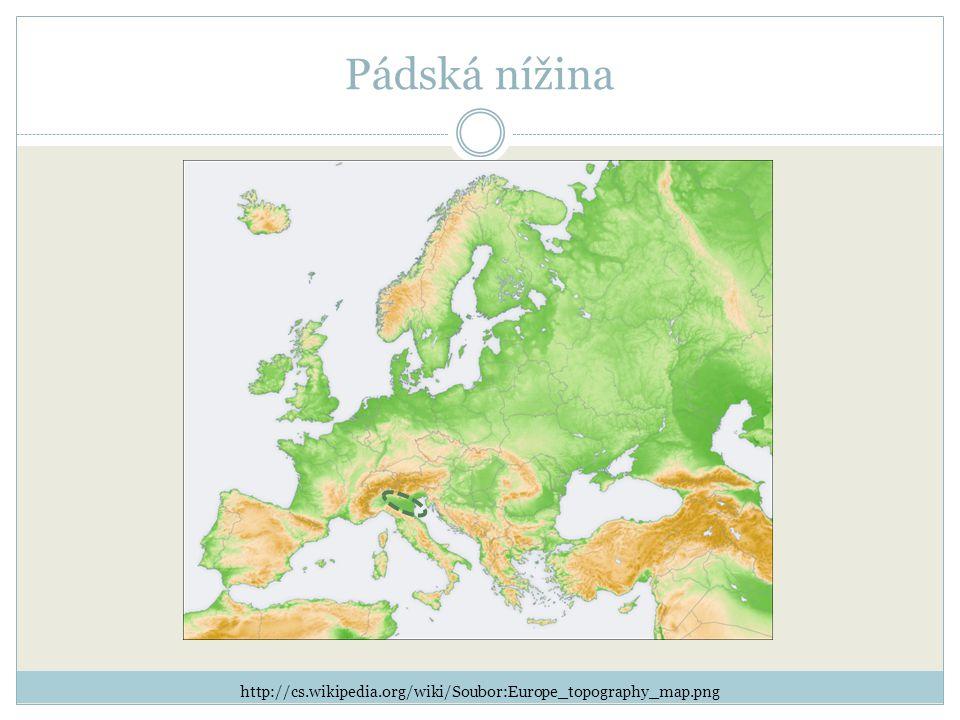 Pádská nížina http://cs.wikipedia.org/wiki/Soubor:Europe_topography_map.png