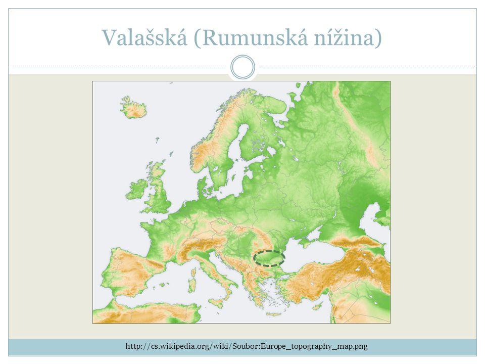 Valašská (Rumunská nížina) http://cs.wikipedia.org/wiki/Soubor:Europe_topography_map.png