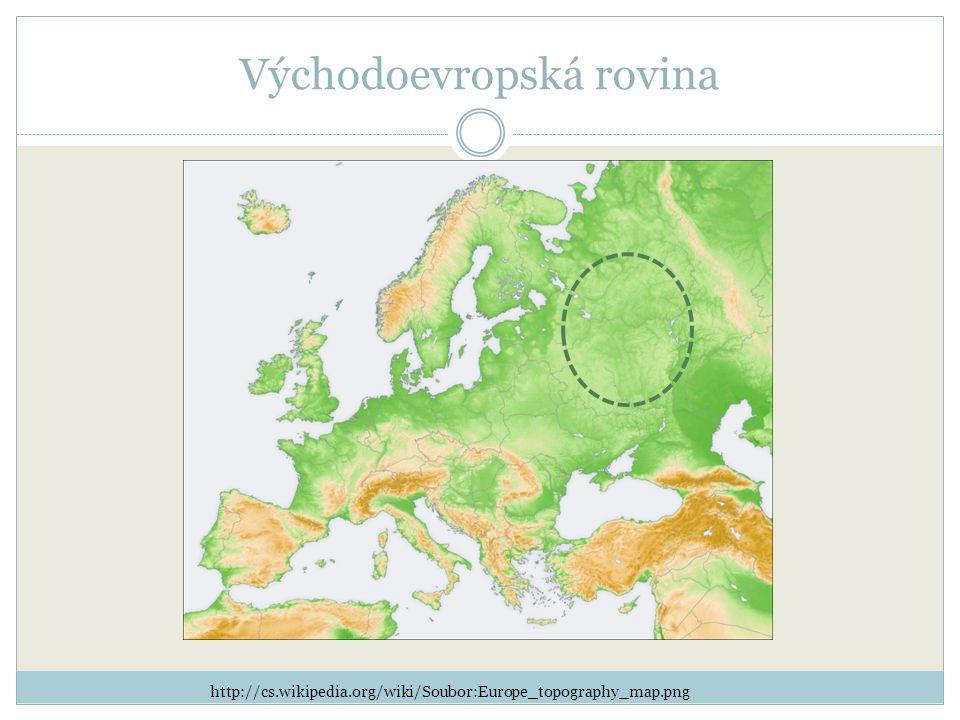 Východoevropská rovina http://cs.wikipedia.org/wiki/Soubor:Europe_topography_map.png