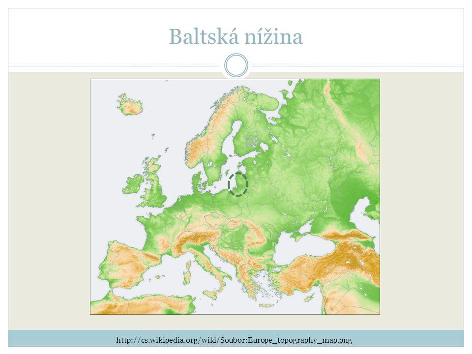 Baltská nížina http://cs.wikipedia.org/wiki/Soubor:Europe_topography_map.png