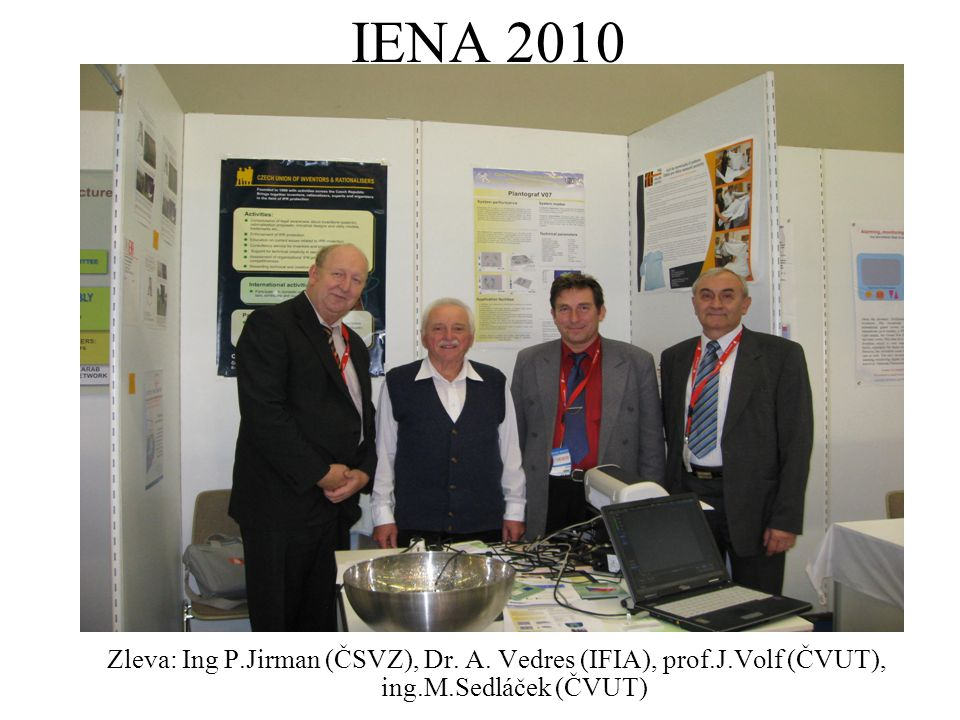 IENA 2010 Zleva: Ing P.Jirman (ČSVZ), Dr. A.