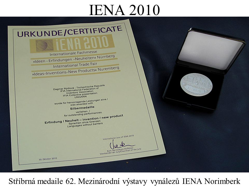 IENA 2010 Stříbrná medaile 62. Mezinárodní výstavy vynálezů IENA Norimberk