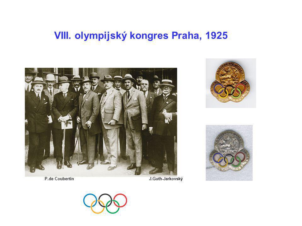 VIII. olympijský kongres Praha, 1925 P.de CoubertinJ.Guth-Jarkovský