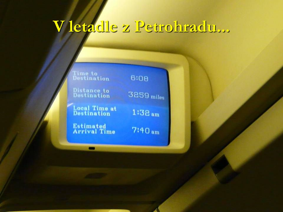 V letadle z Petrohradu...