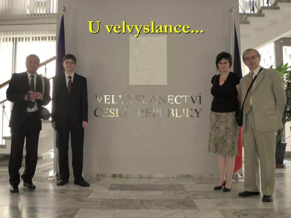 U velvyslance...