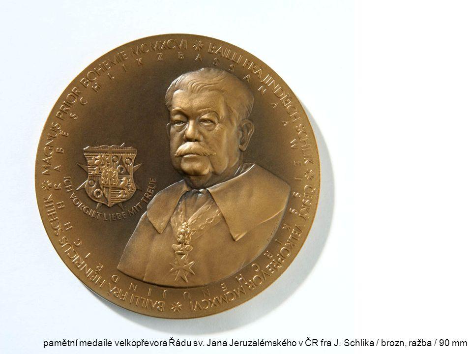 pamětní medaile velkopřevora Řádu sv. Jana Jeruzalémského v ČR fra J. Schlika / brozn, ražba / 90 mm