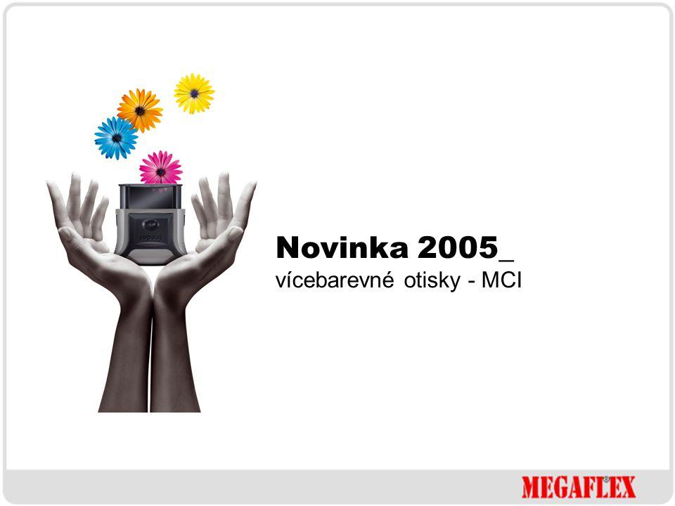Novinka 2005_ vícebarevné otisky - MCI