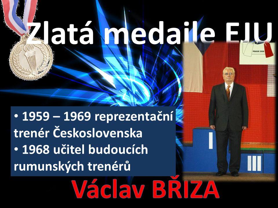 1959 – 1969 reprezentační trenér Československa 1968 učitel budoucích rumunských trenérů