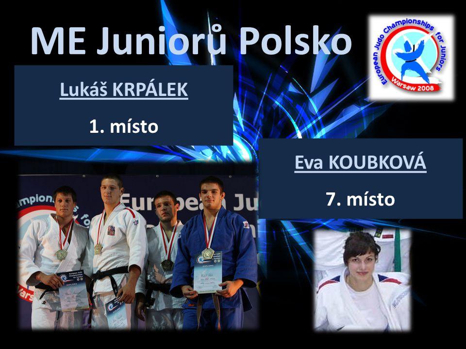 ME Juniorů Polsko Lukáš KRPÁLEK 1. místo Eva KOUBKOVÁ 7. místo
