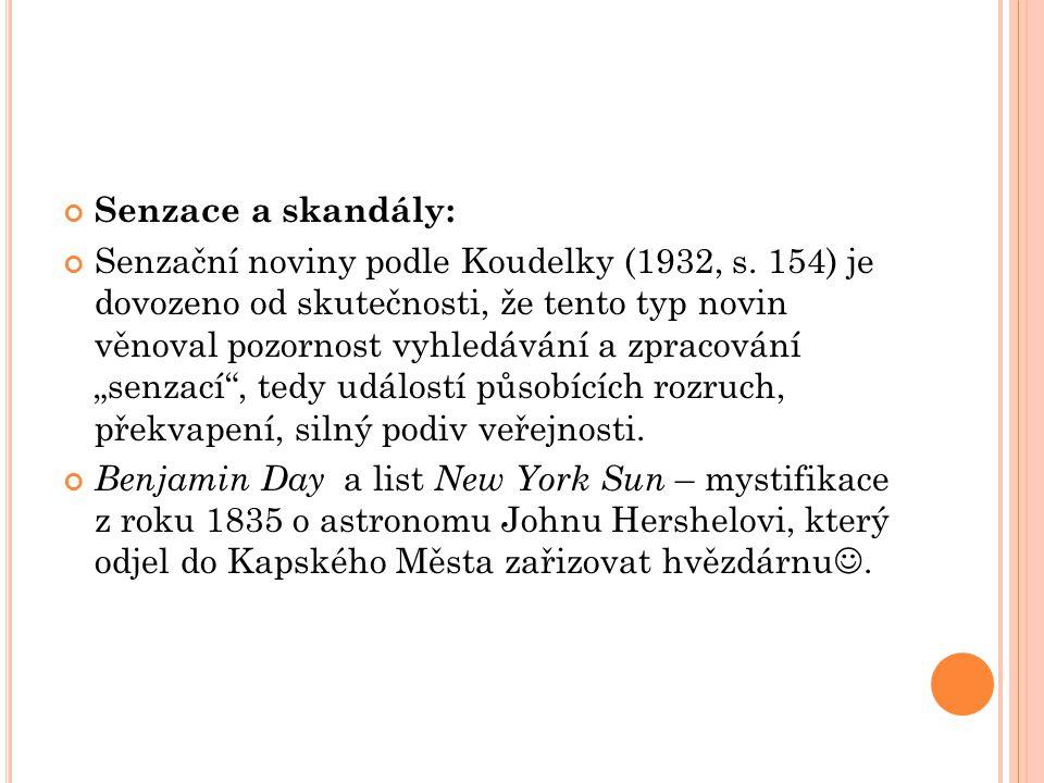 Senzace a skandály: Senzační noviny podle Koudelky (1932, s.