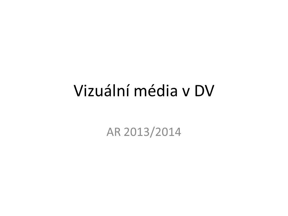 Vizuální média v DV AR 2013/2014