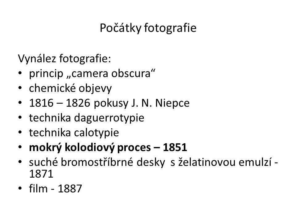 """Počátky fotografie Vynález fotografie: princip """"camera obscura chemické objevy 1816 – 1826 pokusy J."""