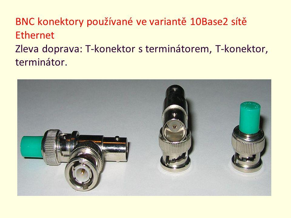 BNC konektory používané ve variantě 10Base2 sítě Ethernet Zleva doprava: T-konektor s terminátorem, T-konektor, terminátor.