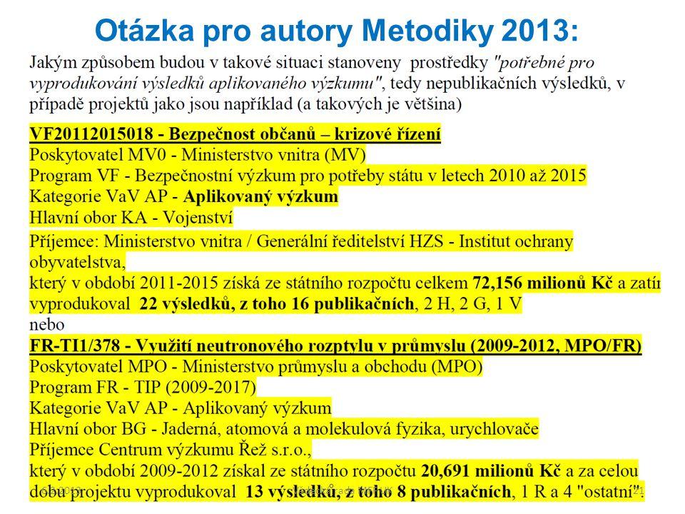 Otázka pro autory Metodiky 2013: 6.2.201321Vědecká rada MFF UK