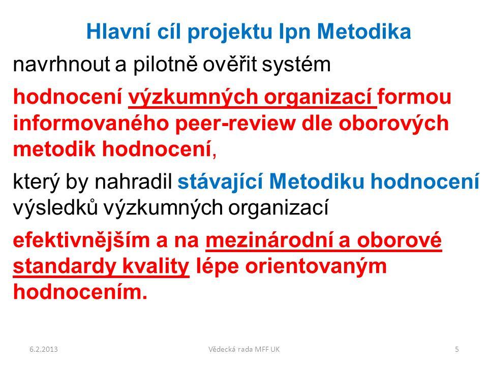 Hlavní rozdíly mezi hodnocením dle Ipn Metodika a M2013 perioda: 5 let vs.