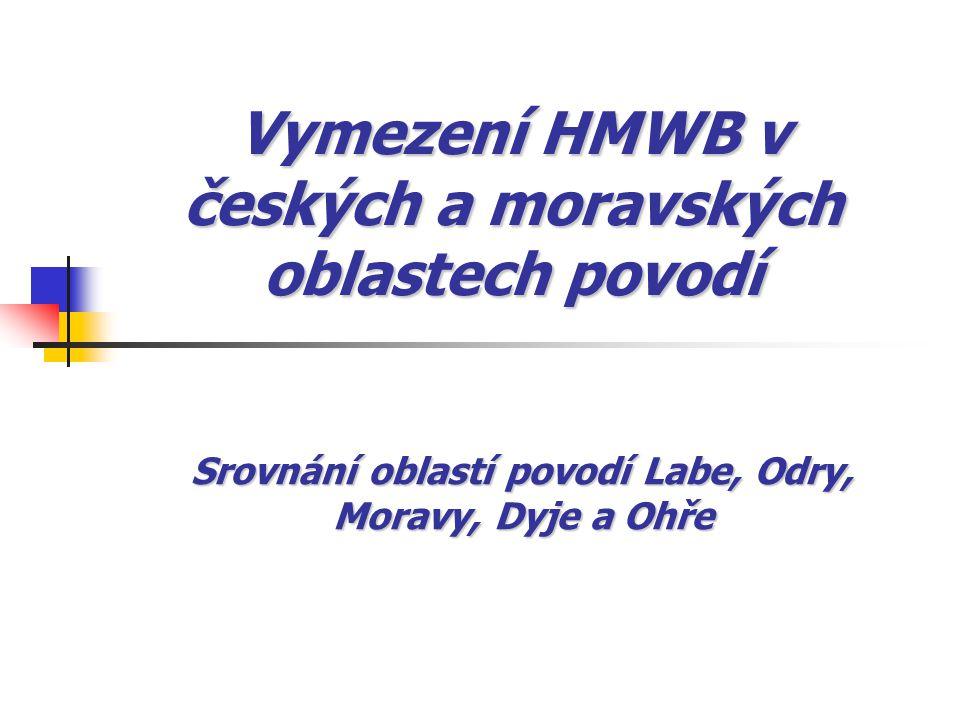 Vymezení HMWB v českých a moravských oblastech povodí Srovnání oblastí povodí Labe, Odry, Moravy, Dyje a Ohře