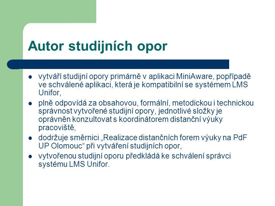 Autor studijních opor vytváří studijní opory primárně v aplikaci MiniAware, popřípadě ve schválené aplikaci, která je kompatibilní se systémem LMS Uni
