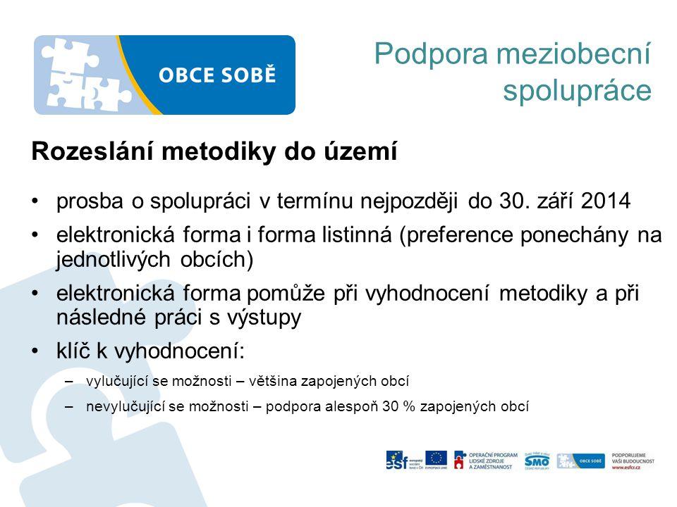 Podpora meziobecní spolupráce prosba o spolupráci v termínu nejpozději do 30. září 2014 elektronická forma i forma listinná (preference ponechány na j