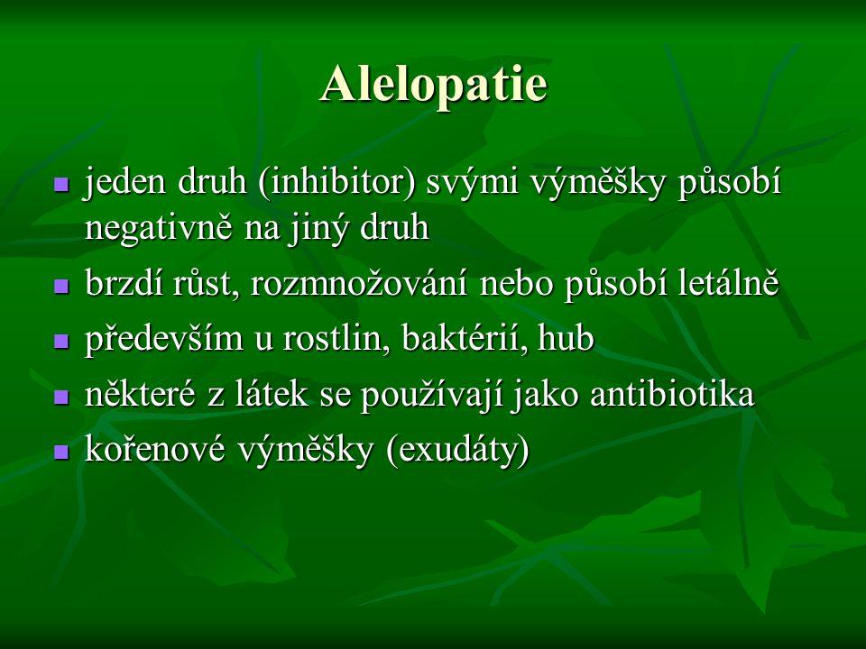 Alelopatie jeden druh (inhibitor) svými výměšky působí negativně na jiný druh jeden druh (inhibitor) svými výměšky působí negativně na jiný druh brzdí
