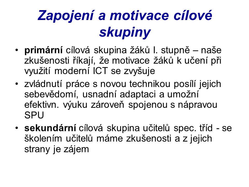 Zapojení a motivace cílové skupiny primární cílová skupina žáků I.