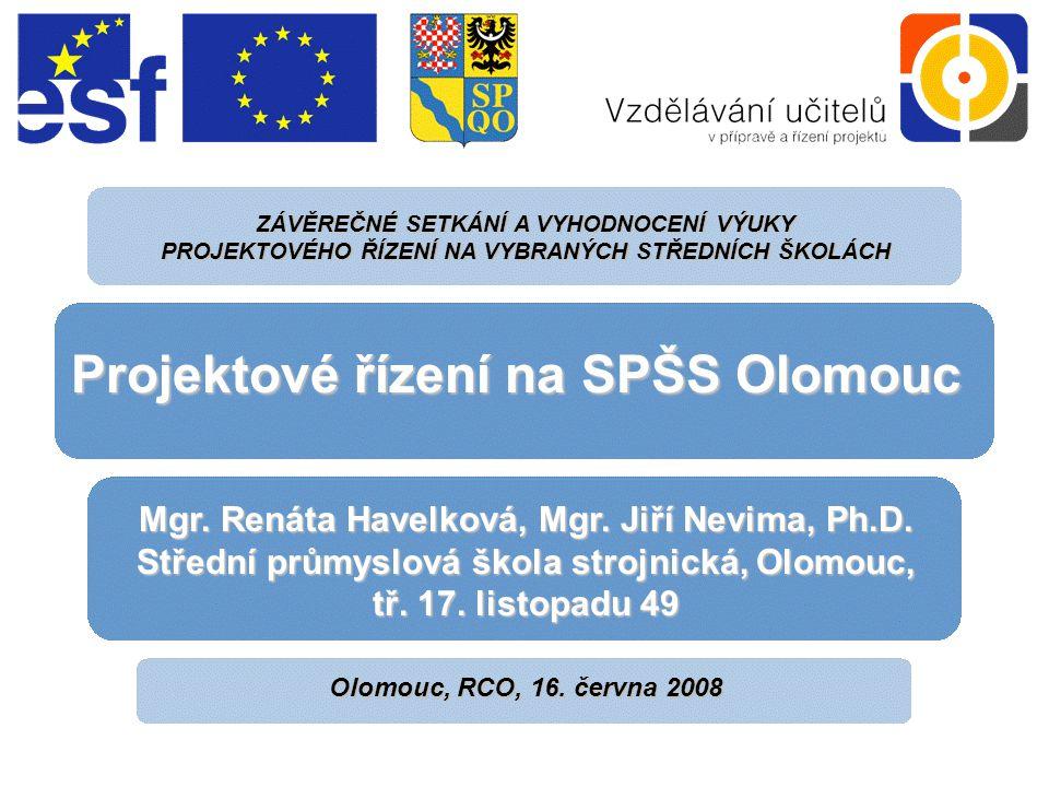 LOGO ŠKOLY Mgr.Renáta Havelková Mgr. Jiří Nevíma, Ph.D.