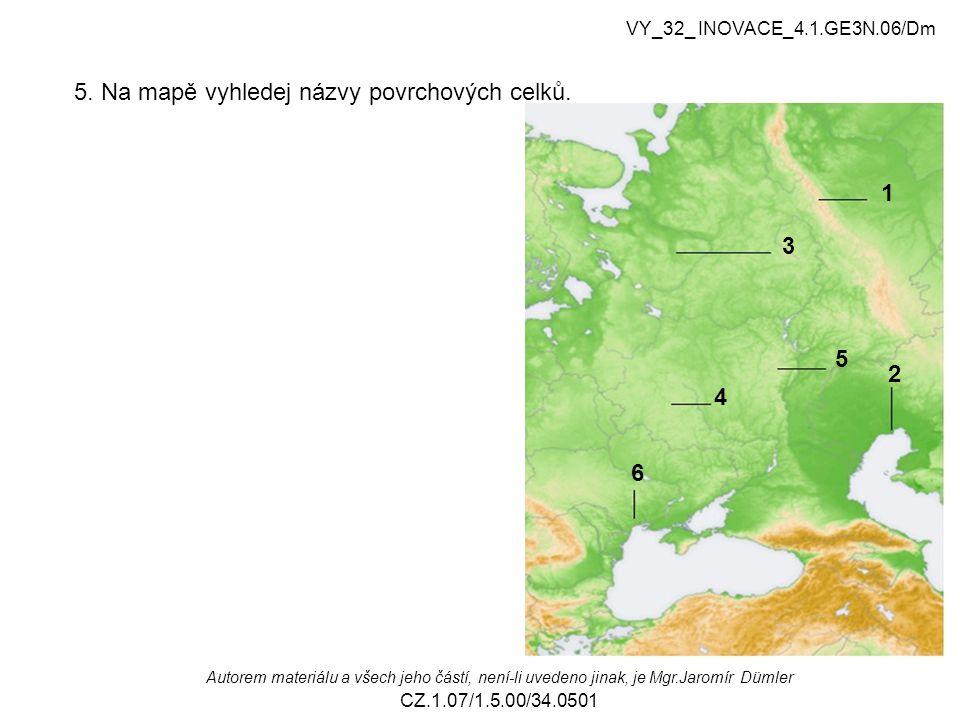 5.Na mapě vyhledej názvy povrchových celků.