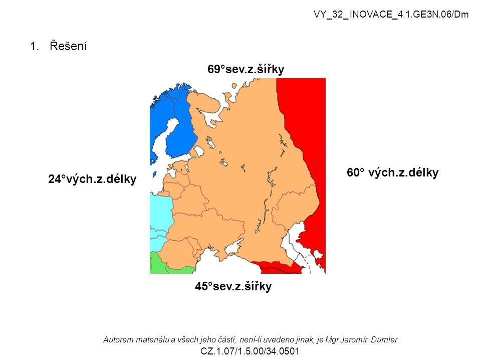 60° vých.z.délky 24°vých.z.délky 69°sev.z.šířky 45°sev.z.šířky 1.