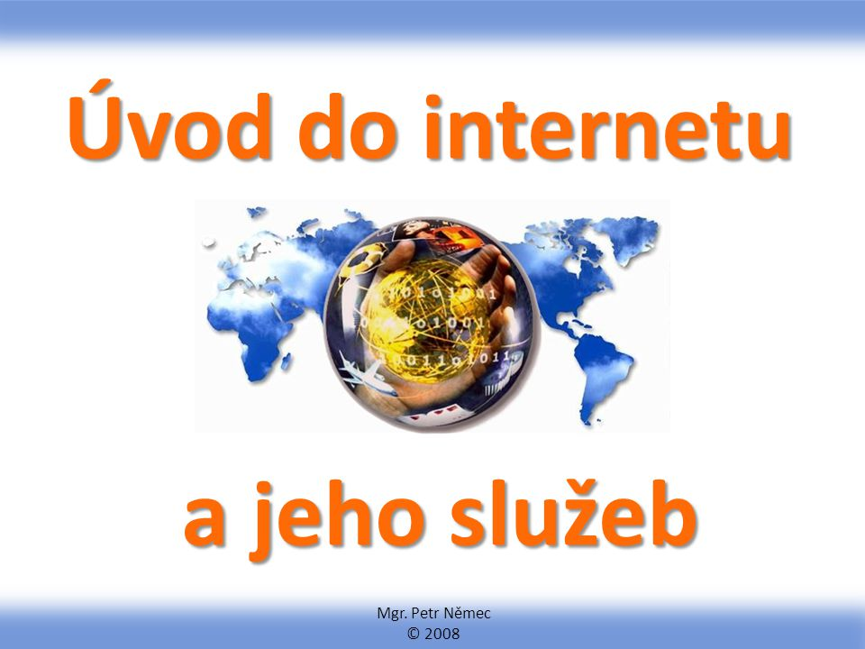 Mgr. Petr Němec, ICTK Hledání na internetu Celkový počet nalezených odkazů Nalezené odkazy