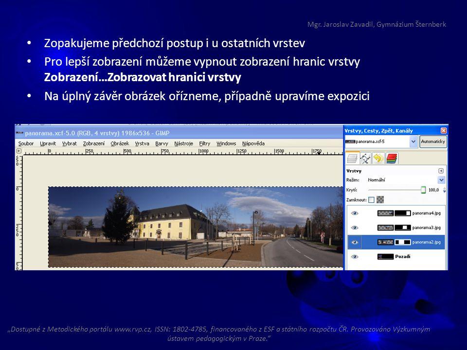 Zopakujeme předchozí postup i u ostatních vrstev Pro lepší zobrazení můžeme vypnout zobrazení hranic vrstvy Zobrazení…Zobrazovat hranici vrstvy Na úpl
