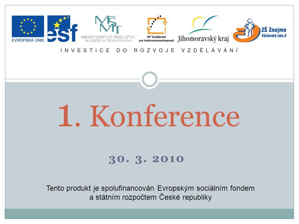 Konání 1. konference projektu EU