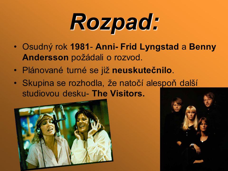 Rozpad: Osudný rok 1981- Anni- Frid Lyngstad a Benny Andersson požádali o rozvod.