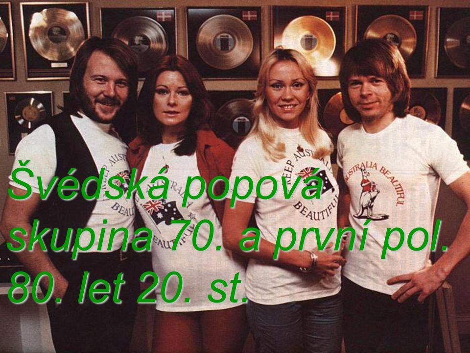 Nejznámější songy Mamma Mia I do, I do, I do, I do, I do Ring, Ring Waterloo S.O.S.