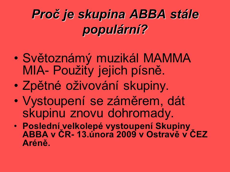 Proč je skupina ABBA stále populární.Světoznámý muzikál MAMMA MIA- Použity jejich písně.